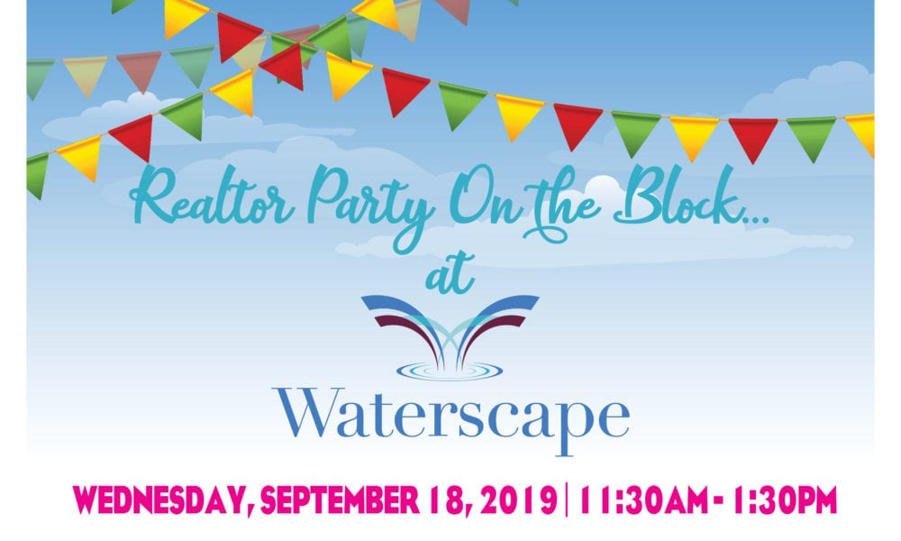 Realtor Block Party at Waterscape